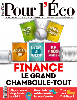 Finance : le grand chamboule-tout